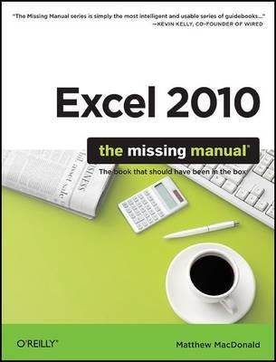 MacDonald, Matthew - Excel 2010: The Missing Manual - 9781449382353 - V9781449382353