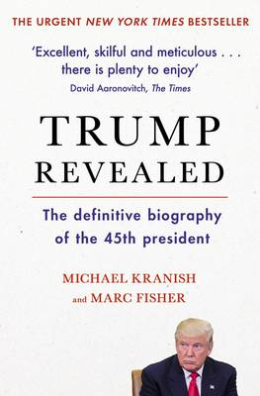 Fisher, Marc, Kranish, Michael - Trump Revealed - 9781471159732 - V9781471159732
