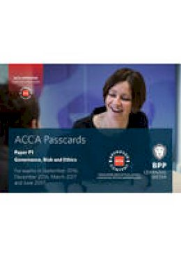BPP Learning Media - ACCA P1 Governance, Risk and Ethics: Passcards - 9781472744579 - V9781472744579