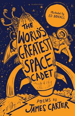 Carter, James - The World's Greatest Space Cadet - 9781472929464 - V9781472929464