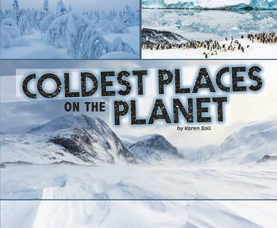 Soll, Karen - Coldest Places on the Planet - 9781474712637 - V9781474712637