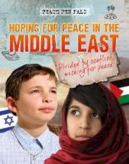 Royston, Angela - Hoping for Peace in the Middle East (Peace Pen Pals) - 9781474731195 - V9781474731195