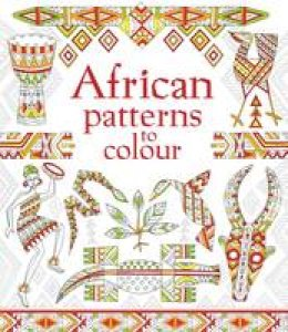 Struan Reid - African Patterns to Colour (Patterns to Colour) - 9781474928199 - V9781474928199