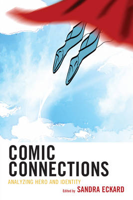 - Comic Connections: Analyzing Hero and Identity - 9781475828023 - V9781475828023