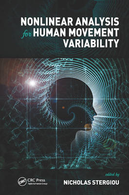 - Nonlinear Analysis for Human Movement Variability - 9781498703321 - V9781498703321