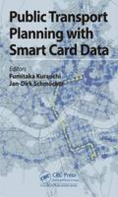 - Public Transport Planning with Smart Card Data - 9781498726580 - V9781498726580
