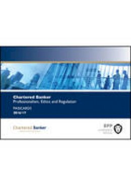 BPP Learning Media - Chartered Banker Professional Ethics and Regulation: Passcards - 9781509706198 - V9781509706198