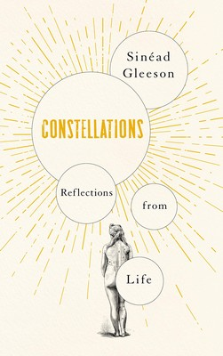Gleeson, Sinéad - Constellations - 9781509892754 - 9781509892754