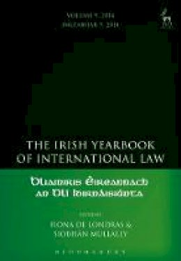 Fiona de Londras - The Irish Yearbook of International Law, Volume 9, 2014 - 9781509909186 - V9781509909186