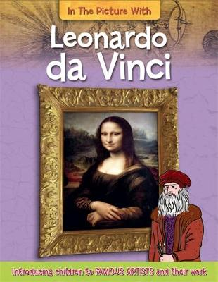 Zaczek, Iain - Leonardo da Vinci (In the Picture with) - 9781526300331 - V9781526300331