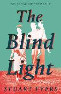 Evers, Stuart - The Blind Light - 9781529030976 - 9781529030976