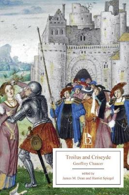 Chaucer, Geoffrey - Troilus and Criseyde (Broadview Editions) - 9781554810055 - V9781554810055