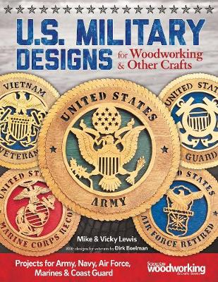 Mike & Vicky Lewis - U.S. Military Designs for Woodworking & Other Crafts - 9781565238695 - V9781565238695