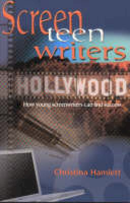 Hamlett, Christina - Screen Teen Writers - 9781566080781 - V9781566080781