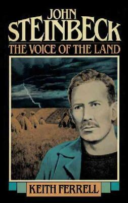 Ferrell, Keith - John Steinbeck: The Voice of the Land - 9781590773581 - V9781590773581