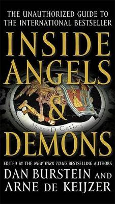Burstein, Dan, de Keijzer, Arne - Inside Angels & Demons: The Story Behind the International Bestseller - 9781593154899 - KIN0006717