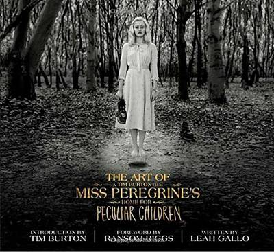 Gallo, Leah - The Art of Miss Peregrine's Home for Peculiar Children (Miss Peregrine's Peculiar Children) - 9781594749438 - V9781594749438