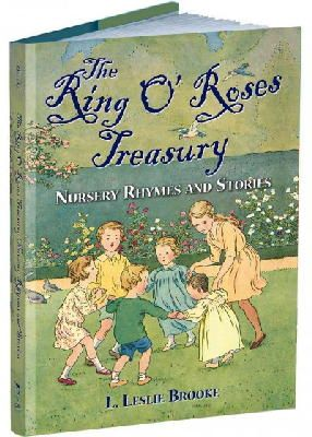 Brooke, L. Leslie - The Ring O' Roses Treasury: Nursery Rhymes and Stories (Calla Editions) - 9781606600740 - V9781606600740