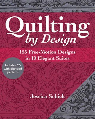 Schick, Jessica - Quilting by Design: 155 Free-Motion Designs in 10 Elegant Suites - 9781607059936 - V9781607059936