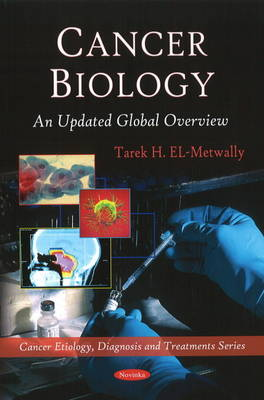 El-Metwally, Tarek H. - Cancer Biology - 9781608761937 - V9781608761937