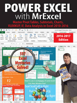 Jelen, Bill - Power Excel with MrExcel - 2017 Edition: Master Pivot Tables, Subtotals, Visualizations, VLOOKUP, Power BI and Data Analysis - 9781615470495 - V9781615470495