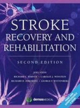 Stein, Joel, Macko, Richard, Winstein, Carolee, Zorowitz, Richard, Harvey, Richard, Wittenberg, George - Stroke Recovery and Rehabilitation, 2nd Edition - 9781620700068 - V9781620700068