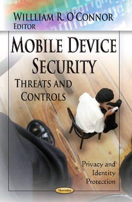 O CONNOR W.R. - Mobile Device Security - 9781624172540 - V9781624172540