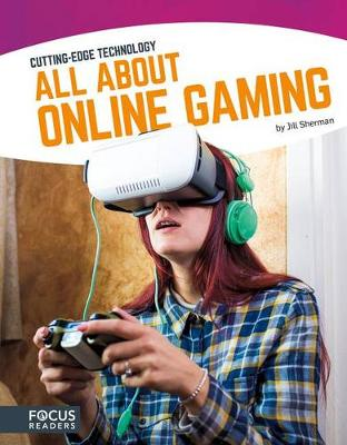 Sherman, Jill - All About Online Gaming (Cutting-Edge Technology) - 9781635170696 - V9781635170696