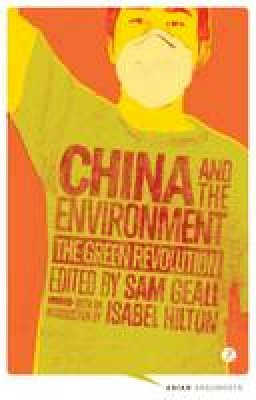 Sam Geall - China and the Environment - 9781780323411 - V9781780323411