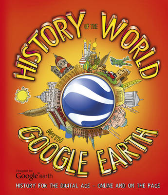 Worms, Penny - History of the World With Google Earth - 9781780971131 - KEX0247657