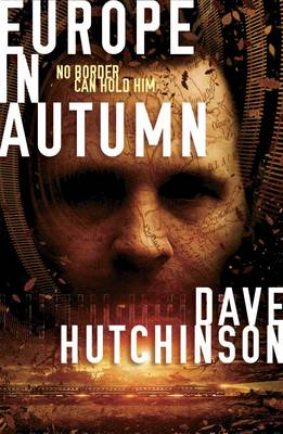 Dave Hutchinson - Europe in Autumn - 9781781081952 - V9781781081952