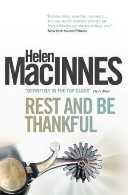 Helen MacInnes - Rest and be Thankful - 9781781161579 - V9781781161579