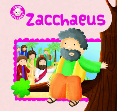 Karen Williamson - Zacchaeus (Candle Little Lambs) - 9781781282779 - V9781781282779