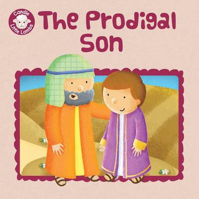 Williamson, Karen - The Prodigal Son (Candle Little Lambs) - 9781781283257 - V9781781283257