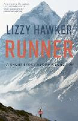 Hawker, Lizzy - Runner: A short story about a long run - 9781781315422 - V9781781315422