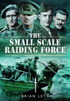 Lett, Brian - The Small Scale Raiding Force - 9781781593943 - V9781781593943