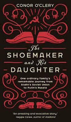 O'Clery, Conor - The Shoemaker and his Daughter - 9781781620434 - V9781781620434