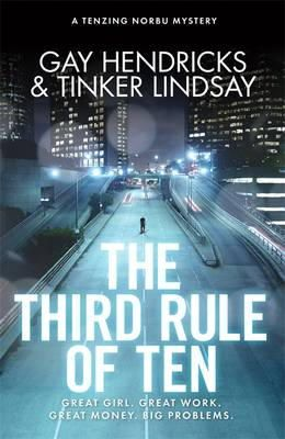 Hendricks, Gay; Lindsay, Tinker - The Third Rule of Ten - 9781781802717 - V9781781802717