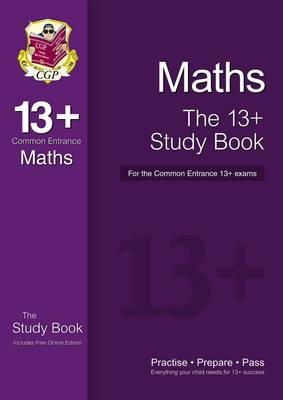 CGP Books - The 13+ Maths Practice Book for the Common Entrance Exams (with Online Edition & Practice Papers) - 9781782941811 - V9781782941811