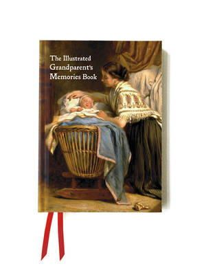 - The Illustrated Grandparent's Memories Book: Tell the Story of Your Life (Foiled Gift Books) - 9781783612970 - V9781783612970