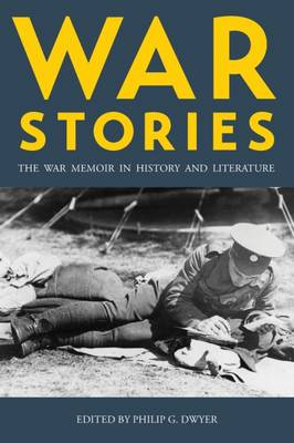 - War Stories: The War Memoir in History and Literature - 9781785333071 - V9781785333071