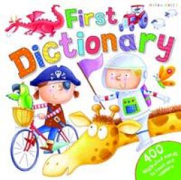 Kelly, Miles - First Dictionary (Big Book of Series) - 9781786170149 - V9781786170149