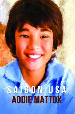 Addie Mattox - Saigon USA - 9781786295569 - V9781786295569
