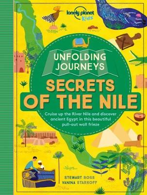 Lonely Planet Kids - Unfolding Journeys - Secrets of the Nile (Lonely Planet Kids) - 9781786575371 - V9781786575371