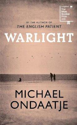 Ondaatje, Michael - Warlight - 9781787330726 - V9781787330726