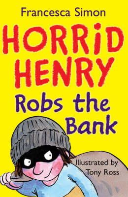 Simon, Francesca - Horrid Henry Robs the Bank - 9781842551325 - V9781842551325