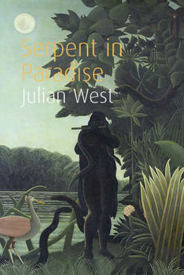 Julian West - The Serpent In Paradise - 9781843544470 - KEX0200787