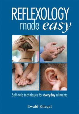 Kliegel, Ewald - Reflexology Made Easy: Self-help techniques for everyday ailments - 9781844096664 - V9781844096664