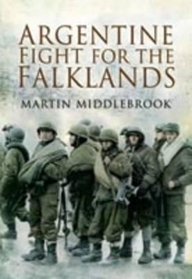Middlebrook, Martin - Argentine Fight for the Falklands - 9781844158881 - V9781844158881