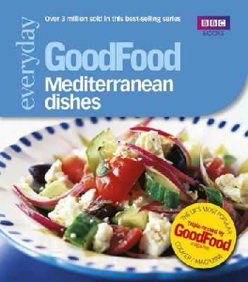 Angela Nilsen - 101 Mediterranean Dishes: Tried and Tested Recipes (Good Food 101) - 9781846074257 - V9781846074257
